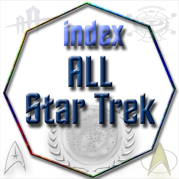 index ALL Star Trek at webLog area